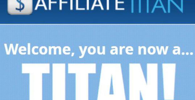 Affiliate Titan 2.0 Review