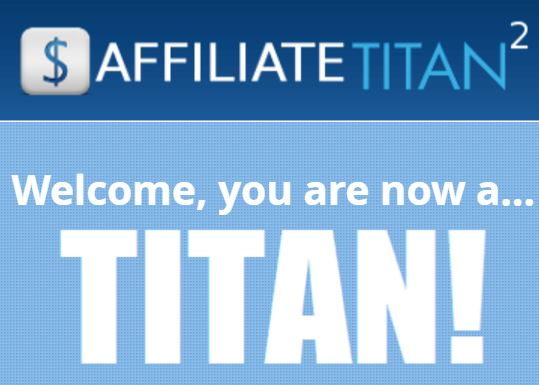 Affiliate Titan 2.0 Review